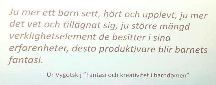 Vygotskij, 1995, från en presentation av Carina Fast under konferensen Lära med berättande i Skellefteå 2020.